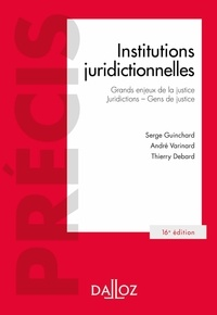 Thierry Debard et Serge Guinchard - Institutions juridictionnelles.