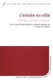 Thierry Debroux et Yannick Vanhaelen - L'entrée en ville - Aménager, expérimenter, représenter.
