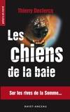 Thierry Declercq - Les chiens de la baie.