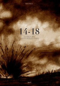 Thierry Dedieu - 14-18 - Une minute de silence à nos arrière-grands-pères courageux.