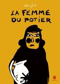 Thierry Dedieu - La femme du potier.