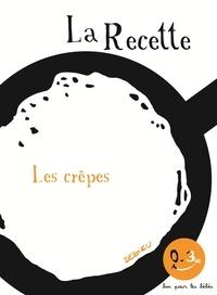 Thierry Dedieu - La recette des crêpes.