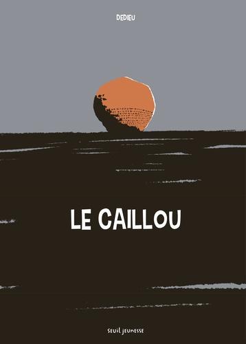 Thierry Dedieu - Le caillou - Les hommes sans mémoire n'ont pas d'avenir.