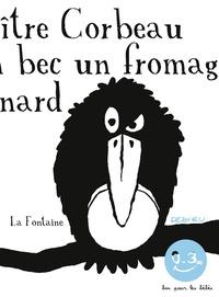 Thierry Dedieu - Le corbeau et le renard.