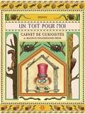Thierry Dedieu - Un toit pour moi - Carnet de curiosités de Magnum Philodolphe Pépin.
