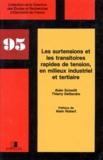Thierry Deflandre et Alain Schmitt - Les surtensions et les transitoires rapides de tension, en milieux industriel et tertiaire.