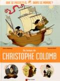 Thierry Delahaye et Marie de Monti - Au temps de Christophe Colomb.