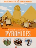 Thierry Delahaye et Benjamin Bachelier - Au temps de la construction des pyramides.