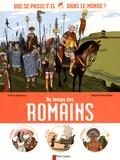 Thierry Delahaye et Benjamin Bachelier - Au temps des Romains.