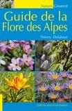 Thierry Delahaye - Guide de la flore des Alpes.