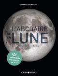 Thierry Delahaye - L'ABCdaire de la Lune.