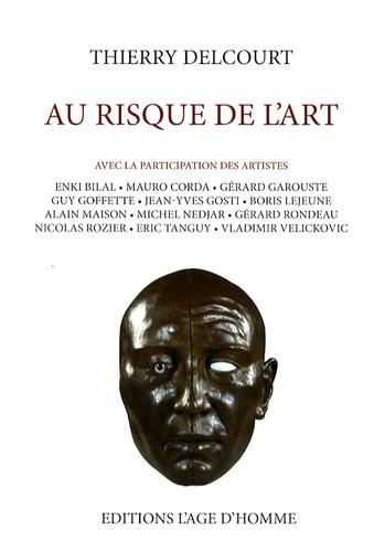 Thierry Delcourt - Au risque de l'art.