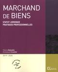 Thierry Delesalle et Emmanuel Cruvelier - Marchand de biens - Statut juridique, pratiques professionnelles.