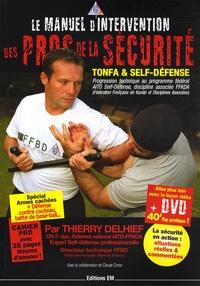 Thierry Delhief - Le manuel d'intervention des pros de la sécurité - Tonfa et Self-défense. 1 DVD