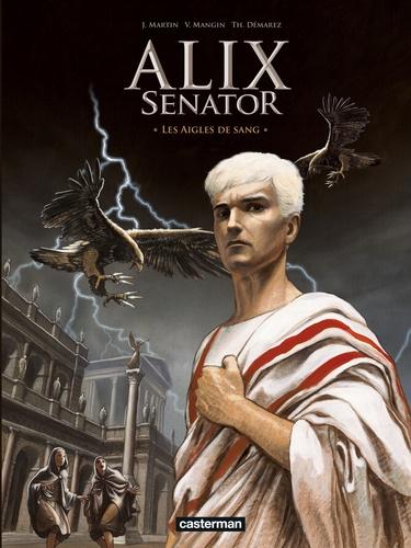 Alix senator Tome 1 Les aigles de sang -  -  Edition de luxe