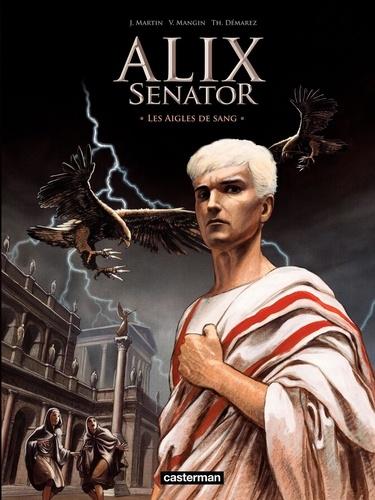 Alix senator Tome 1 Les aigles de sang