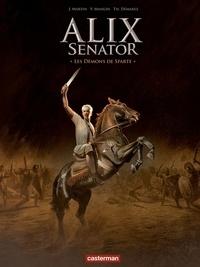 Thierry Démarez et Valérie Mangin - Alix senator Tome 4 : Les démons de Sparte.