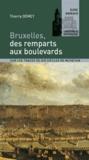 Thierry Demey - Bruxelles, des remparts aux boulevards.