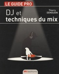 Thierry Demougin - DJ et techniques du mix.
