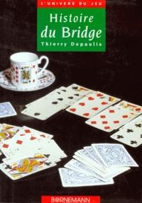 Thierry Depaulis - Histoire du bridge.