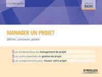 Thierry Des Lauriers - Manager un projet - Définir, concevoir, piloter.