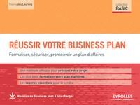 Thierry Des Lauriers - Réussir votre business plan - Formaliser, sécuriser, promouvoir un plan d'affaires.