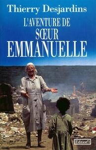 Thierry Desjardins - L'Aventure de Soeur Emmanuelle.