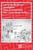 Thierry Desrues et Mohand Tilmatine - Les revendications amazighes dans la tourmente des «printemps arabes» - Trajectoires historiques et évolutions récentes des mouvements identitaires en Afrique du Nord.