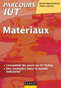 Thierry Devers et Michel Dequatremare - Précis des matériaux.
