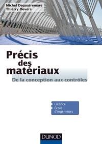 Précis des matériaux - Thierry Devers |