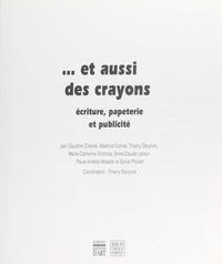 Thierry Devynck et Claudine Chevrel - Et aussi des crayons - Écriture, papeterie et publicité.