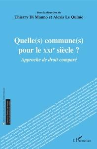 Thierry Di Manno et Alexis Le Quinio - Quelle(s) commune(s) pour le XXIe siècle ? - Approche de droit comparé.