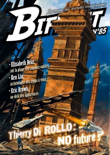 Bifrost n° 85. Dossier Thierry Di Rollo