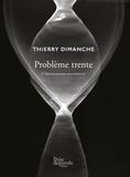 Thierry Dimanche - Problème trente - L'observatoire souterrain.