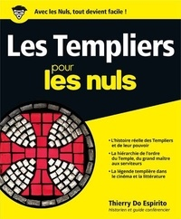 Thierry Do Espirito - Les templiers pour les nuls.