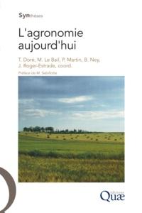 Thierry Doré et Marianne Le Bail - L'agronomie aujourd'hui.