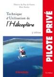 Thierry Du Puy de Goyne et MARC Koska - Technique d'Utilisation de l'Hélicoptère.