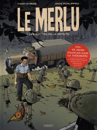 Thierry Dubois et Jérôme Phalippou - Le Merlu Tome 1 : Les routes de la défaite - Avec un cahier graphique réservé à la première édition.