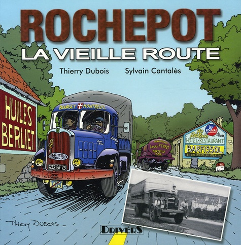 Thierry Dubois et Sylvain Cantalès - Rochepot - La vieille route.