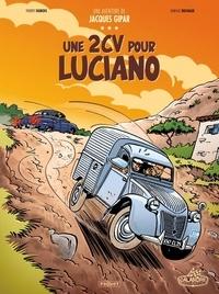 Thierry Dubois - Une aventure de Jacques Gipar Tome 3 : Une 2CV pour Luciano.