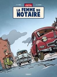 Thierry Dubois et Jean-Luc Delvaux - Une aventure de Jacques Gipar Tome 4 : La femme du notaire.