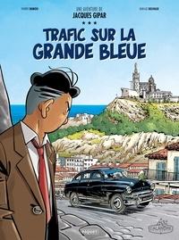 Thierry Dubois et Jean-Luc Delvaux - Une aventure de Jacques Gipar Tome 5 : Trafic sur la grande bleue.
