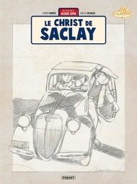 Thierry Dubois et Jean-Luc Delvaux - Une aventure de Jacques Gipar Tome 9 : Le Christ de Saclay.