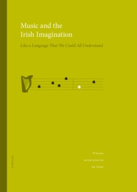 Thierry Dubost et Alexandra Slaby - Music and the Irish Imagination - Like a language that we could all understand.