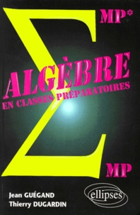 Algèbre - MP-MP*, PC-PC*, PSI-PSI*.pdf
