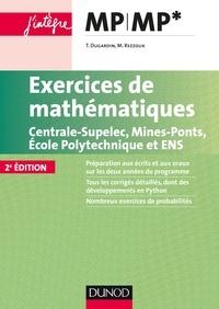 Thierry Dugardin et Marc Rezzouk - Exercices de mathématiques MP-MP* - Centrale-SupElec, Mines-Ponts, Ecole Polytechnique et ENS.
