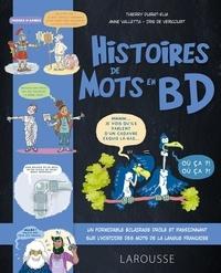 Thierry Duirat-Elia et Anne Valletta - Histoires de mots en BD.