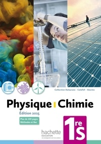 Thierry Dulaurans et Julien Calafell - Physique-chimie 1re S.