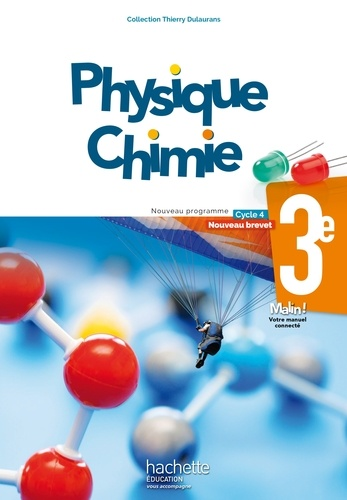 Thierry Dulaurans - Physique-chimie 3e, cycle 4.