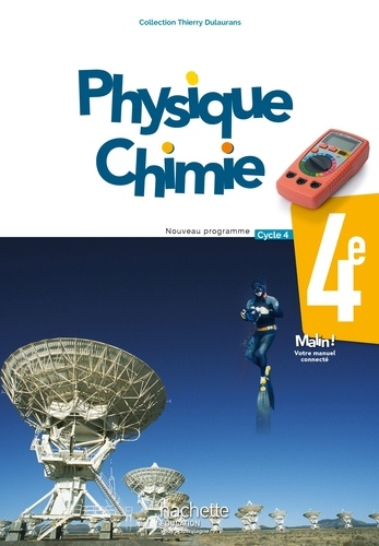 Thierry Dulaurans - Physique-chimie 4e Cycle 4.
